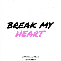 Nigahiga – Break My Heart (Instrumental)