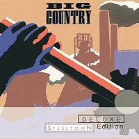 Big Country – Steeltown [Deluxe]