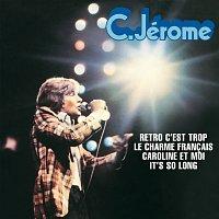 C. Jérome – Retro C'Est Trop
