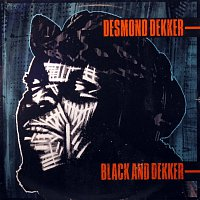 Desmond Dekker – Black And Dekker