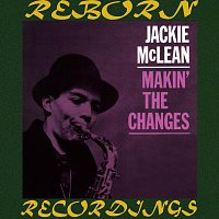 Jackie McLean – Makin' the Changes (HD Remastered)