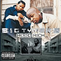 Big Tymers – Hood Rich