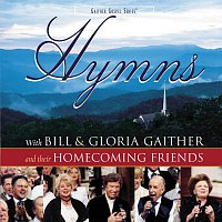 Bill & Gloria Gaither – Homecoming Hymns