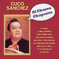 Cuco Sánchez – El Charro Chaparro