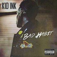 Kid Ink – Bad Habit