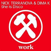 Dima K & Nick Terranova – She Is Disco