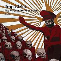 Limp Bizkit – The Unquestionable Truth (Pt. 1)