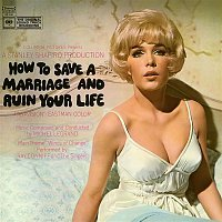 Michel Legrand – How To Save A Marriage and Ruin Your Life (Original Soundtrack Recording)