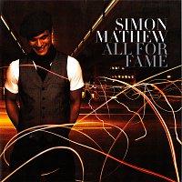 Simon Mathew – All For Fame