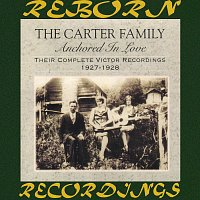 The Carter Family – Anchored in Love: Their Complete Victor Recordings (1927-28) (HD Remastered)