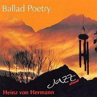 Heinz Von Hermann – Ballad Poetry