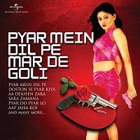 Různí interpreti – Pyar Mein Dil Pe Maar De Goli