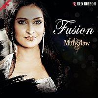 Lalitya Munshaw, Ranjit Barot, Niladri Kumar, Hariharan, Abhijit Pohankar, Paras – Fusion by Lalitya Munshaw