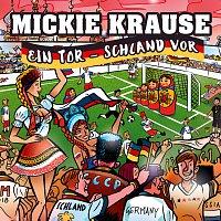 Mickie Krause – Ein Tor - Schland vor
