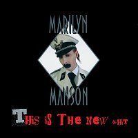 Marilyn Manson – This Is The New Shit