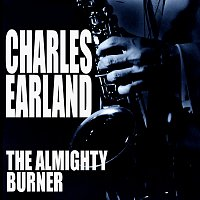 Charles Earland – The Almighty Burner