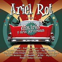 Ariel Rot – Duos, trios y otras perversiones