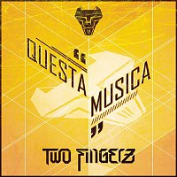 Two Fingerz – Questa musica