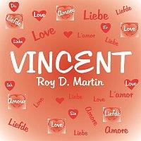 Roy D. Martin – Vincent