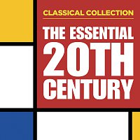 Různí interpreti – Classical Collection: The Essential 20th Century