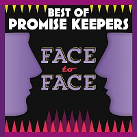 Maranatha! Promise Band – Best Of Promise Keepers: Face To Face