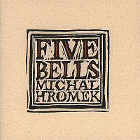 Michal Hromek – The Five Bells