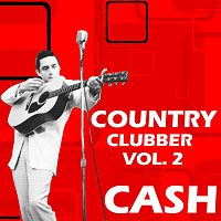 Johnny Cash – Country Clubber Vol.  2