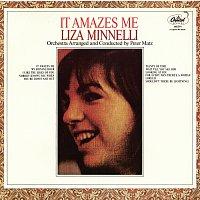 Liza Minnelli – It Amazes Me