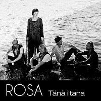 Rosa – Tana Iltana
