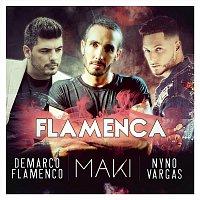 MAKI – Flamenca (feat. Nyno Vargas & Demarco Flamenco)