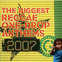 Beres Hammond, Buju Banton – The Biggest Reggae One-Drop Anthems 2007