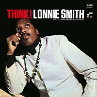 Lonnie Smith – Think [Remastered]