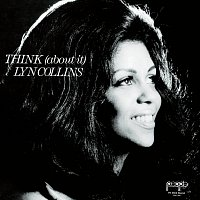 Lyn Collins – Think (About It)