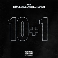 Digga D, Sav'o, MSkum, Ty, Rack5, Striker, Horrid1, Dodgy, Splasha – 10+1