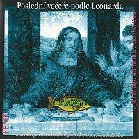Fénix – Poslední večeře podle Leonarda