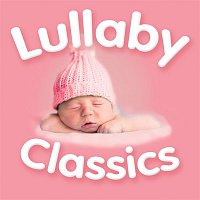 Various Artists.. – Lullaby Classics