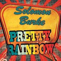 Solomon Burke – Pretty Rainbow