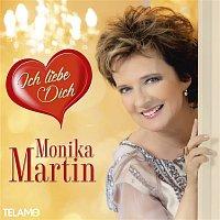 Monika Martin – Ich liebe Dich