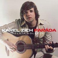 Karel Zich – Paráda Zlatá kolekce