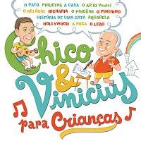 Různí interpreti – Chico E Vinícius Para Criancas [Slide Pack]