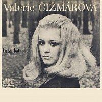 Valerie Čižmárová – Léta letí