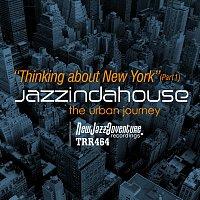 Jazzindahouse – Thinking about New York