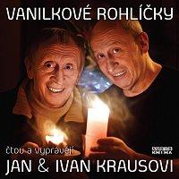 Ivan Kraus, Jan Kraus – Kraus: Vanilkové rohlíčky