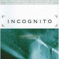 Incognito – Future Remixed