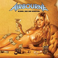 Airbourne – Blonde, Bad And Beautiful