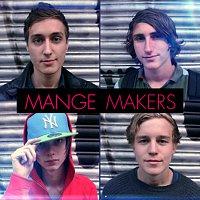 Mange Makers – Fest hos Mange [F & D Remixes]