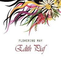 Edith Piaf – Flowering May