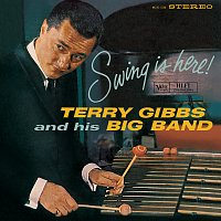 Terry Gibbs – Swing Is Here