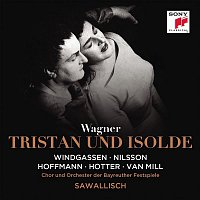 Wolfgang Sawallisch, Richard Wagner, Orchester der Bayreuther Festspiele, Birgit Nilsson, Wolfgang Windgassen – Wagner: Tristan und Isolde, WWV 90
