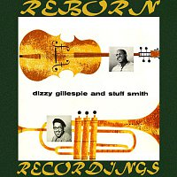 Dizzy Gillespie, Stuff Smith – Dizzy Gillespie, Stuff Smith (HD Remastered)